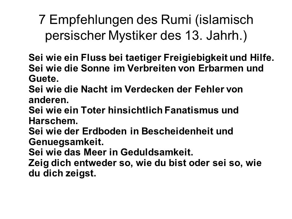 7 Empfehlungen des Rumi (islamisch persischer Mystiker des 13. Jahrh.)