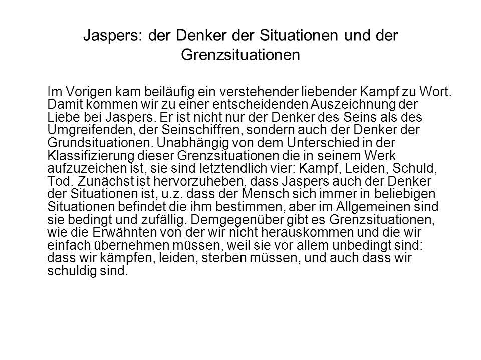 Jaspers: der Denker der Situationen und der Grenzsituationen