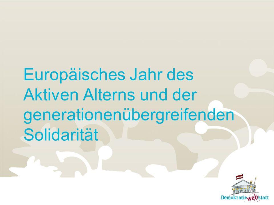 Europäisches Jahr des Aktiven Alterns und der generationenübergreifenden Solidarität