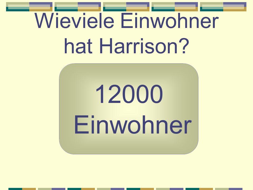 Wieviele Einwohner hat Harrison