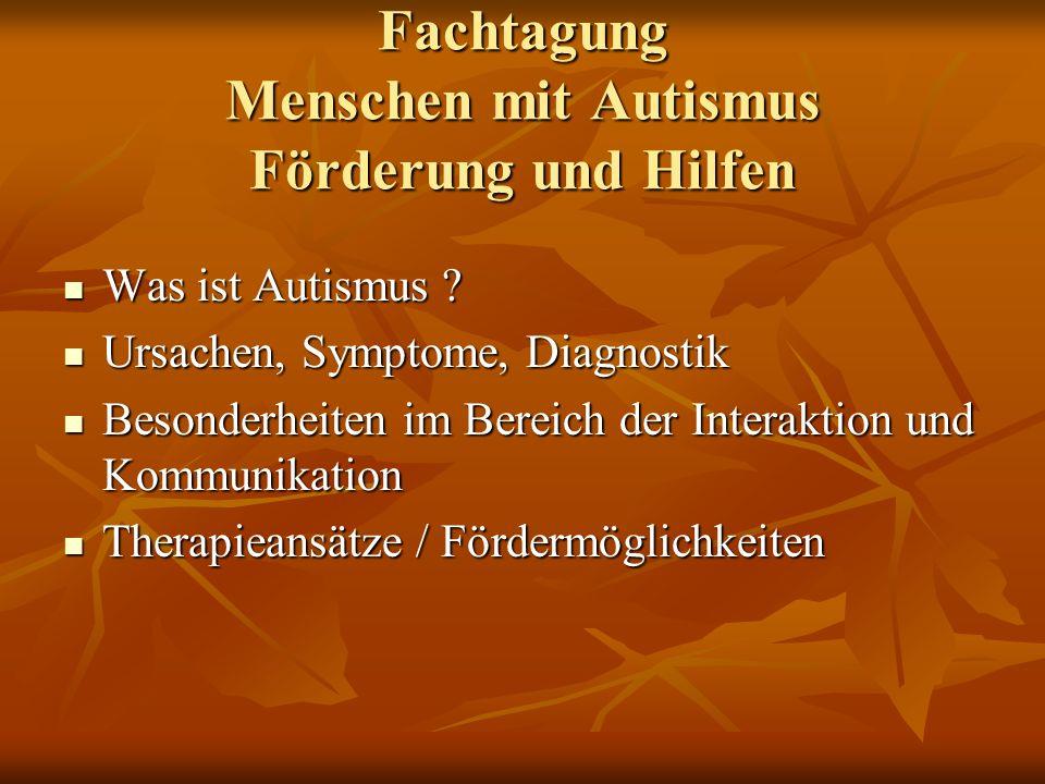 Fachtagung Menschen mit Autismus Förderung und Hilfen