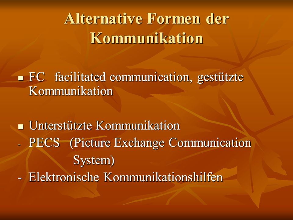 Alternative Formen der Kommunikation