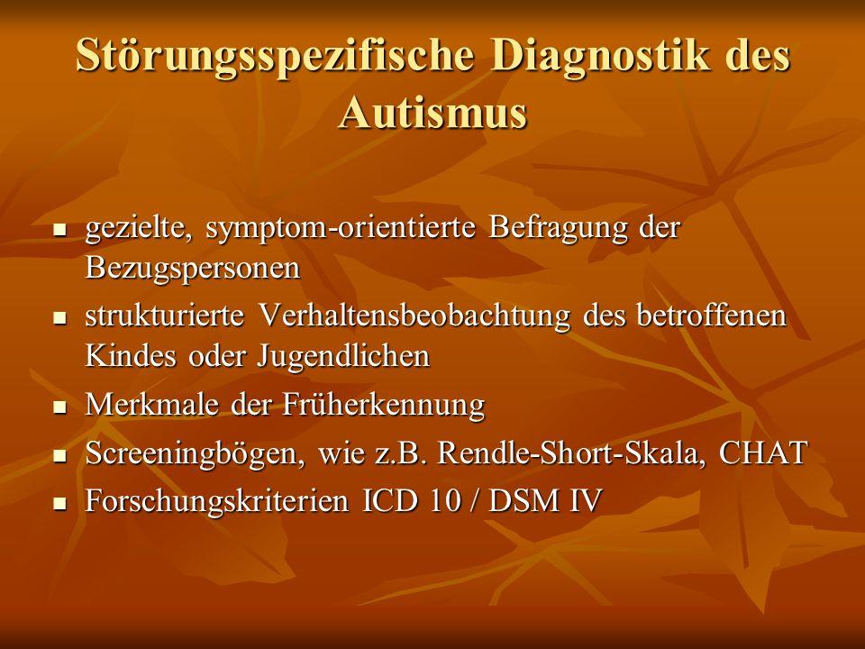 Störungsspezifische Diagnostik des Autismus