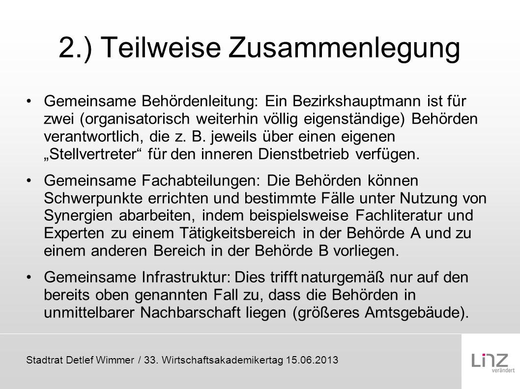 2.) Teilweise Zusammenlegung