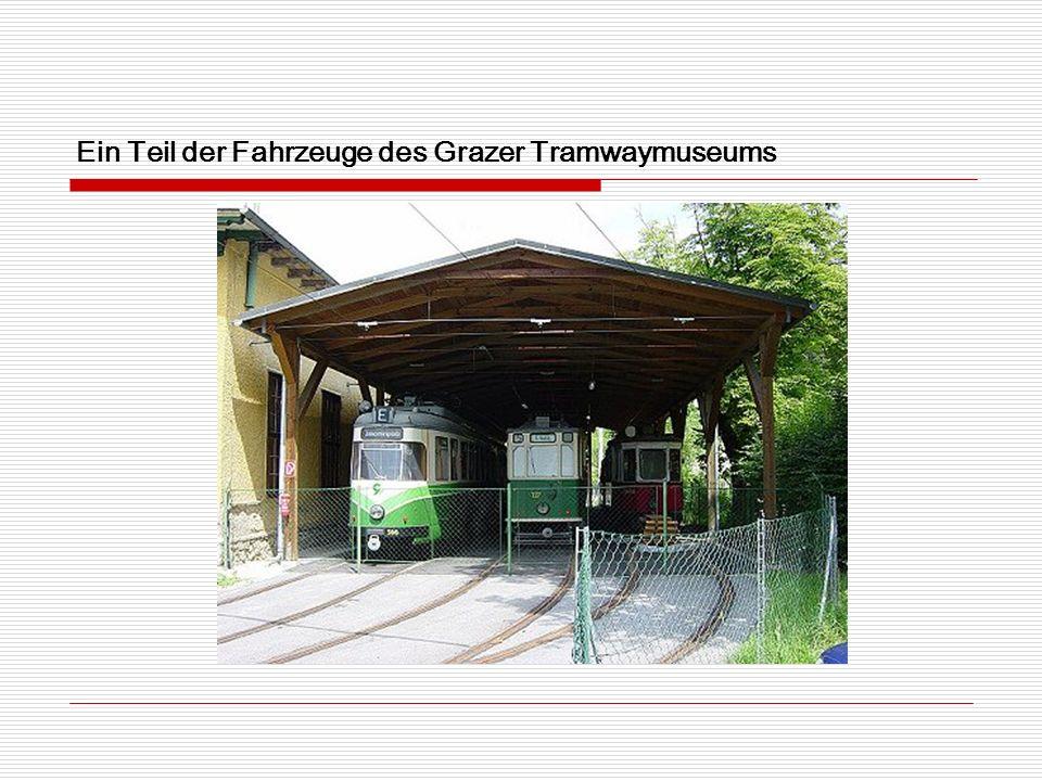 Ein Teil der Fahrzeuge des Grazer Tramwaymuseums