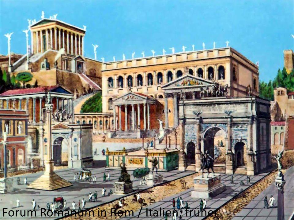 Forum Romanum in Rom / Italien: früher