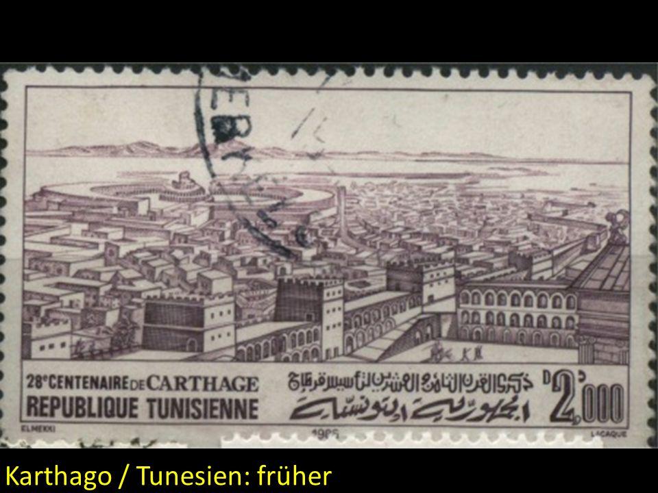 Karthago / Tunesien: früher