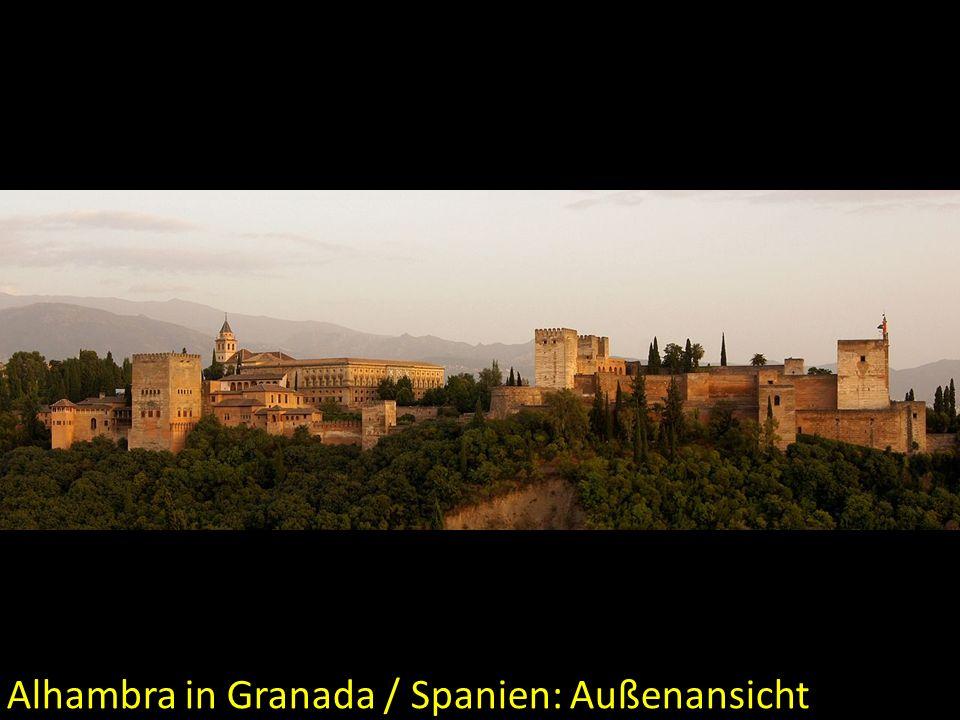 Alhambra in Granada / Spanien: Außenansicht