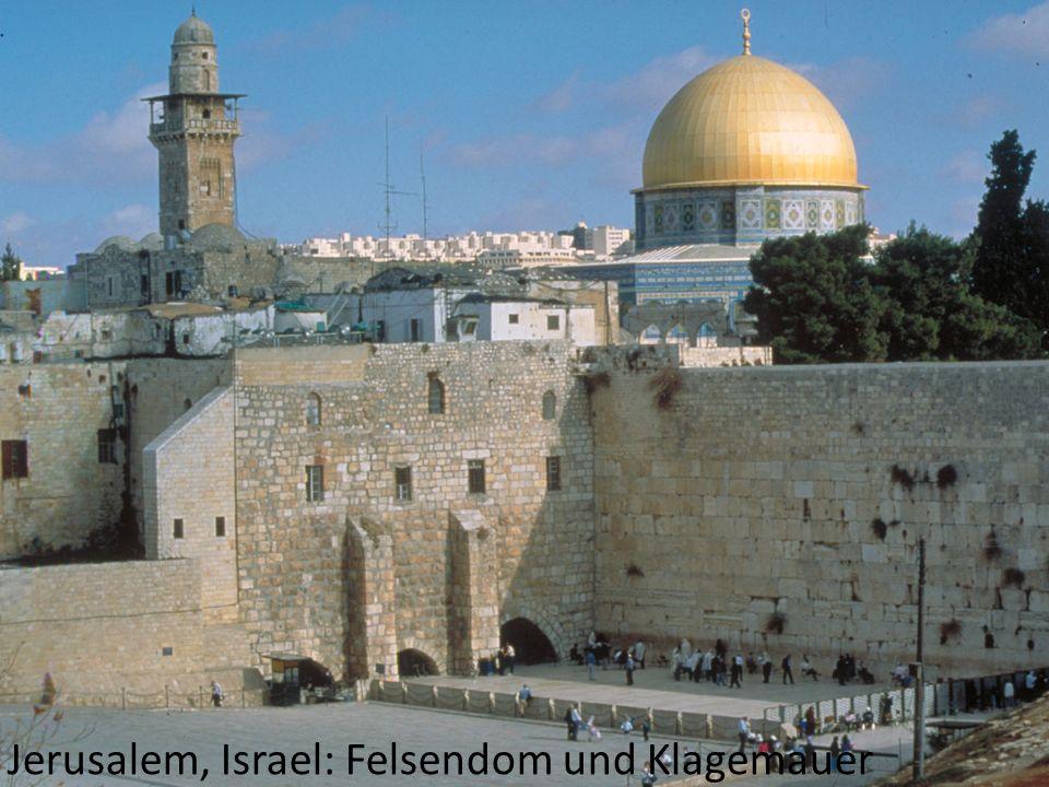 Jerusalem, Israel: Felsendom und Klagemauer