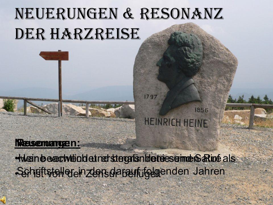 Neuerungen & Resonanz der Harzreise