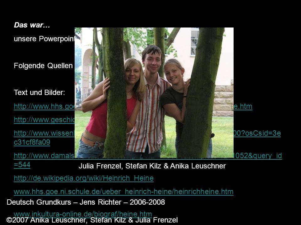 Julia Frenzel, Stefan Kilz & Anika Leuschner