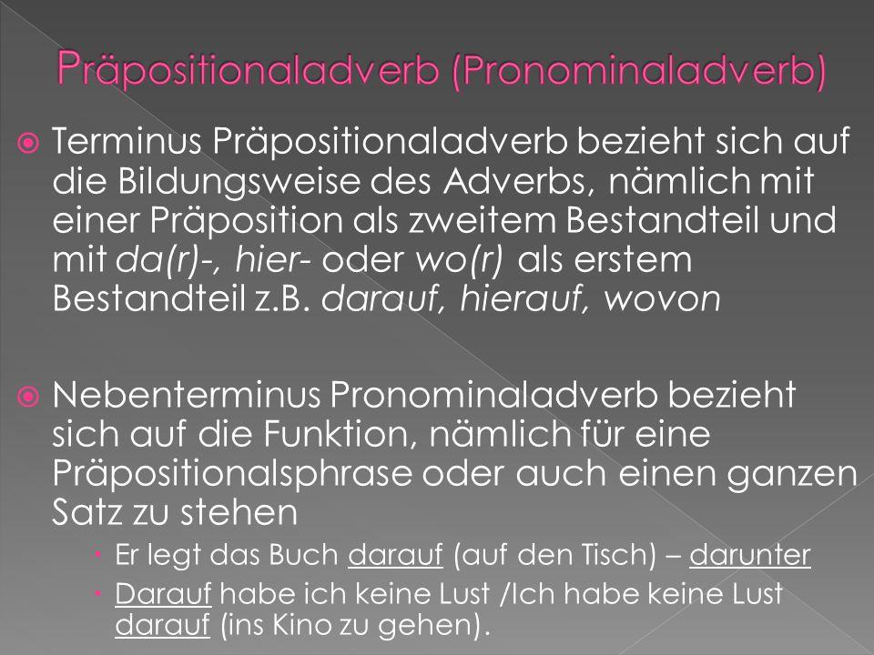 Präpositionaladverb (Pronominaladverb)