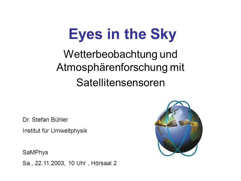 Wetterbeobachtung und Atmosphärenforschung mit Satellitensensoren