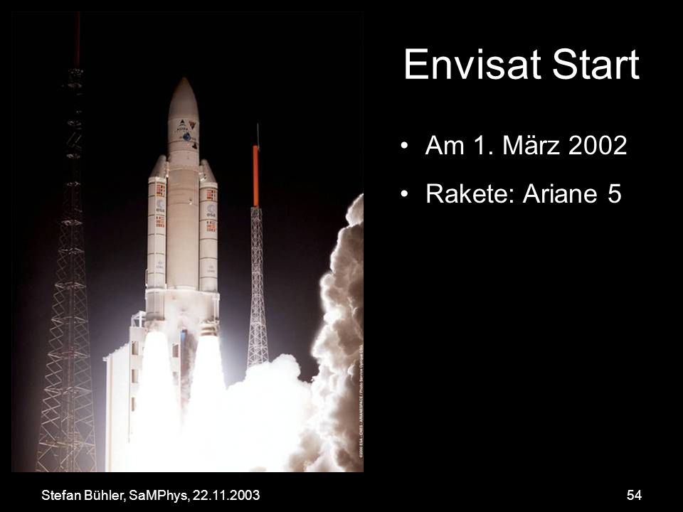Envisat Start Am 1. März 2002 Rakete: Ariane 5