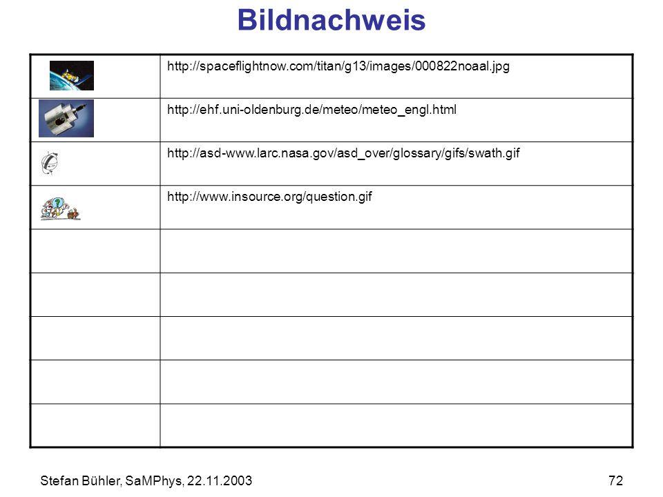 Bildnachweis http://spaceflightnow.com/titan/g13/images/000822noaal.jpg. http://ehf.uni-oldenburg.de/meteo/meteo_engl.html.