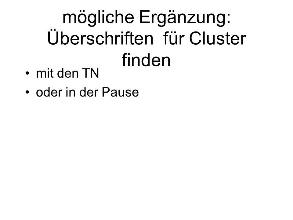 mögliche Ergänzung: Überschriften für Cluster finden