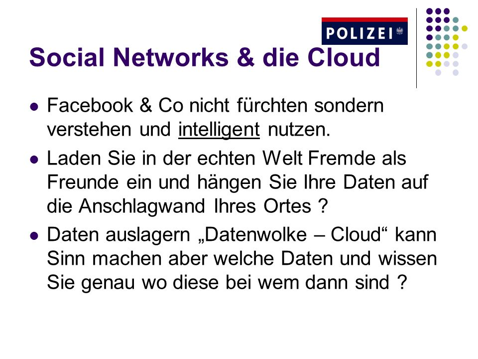 Social Networks & die Cloud