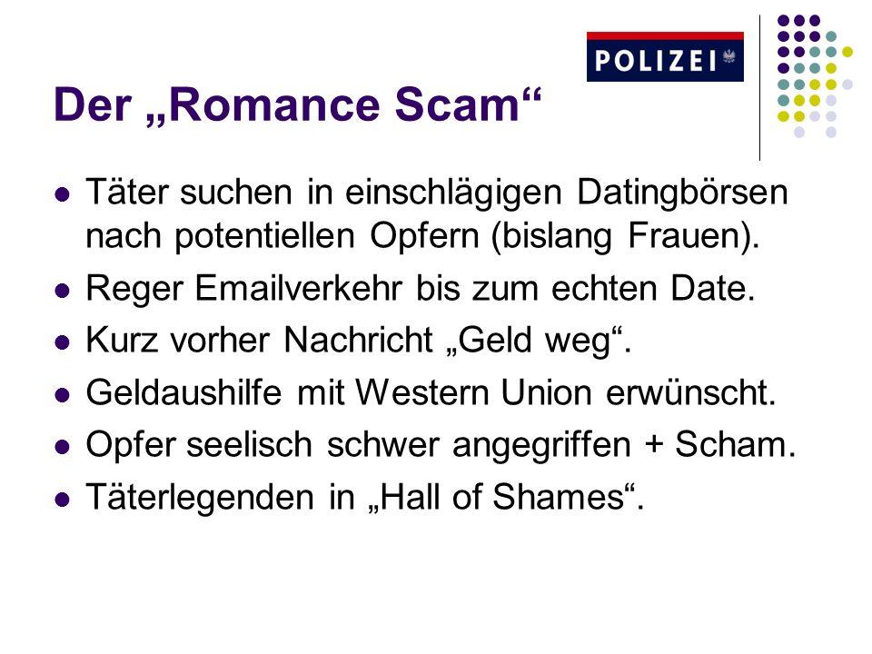 """Der """"Romance Scam Täter suchen in einschlägigen Datingbörsen nach potentiellen Opfern (bislang Frauen)."""