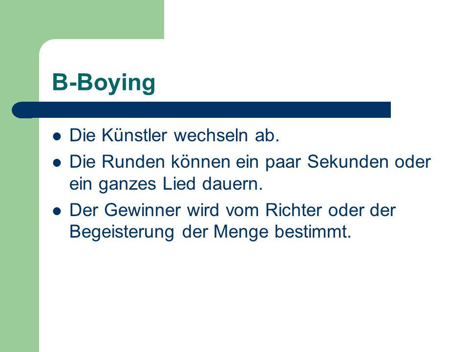 B-Boying Die Künstler wechseln ab.