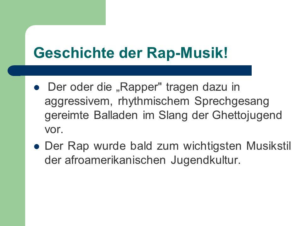 Geschichte der Rap-Musik!