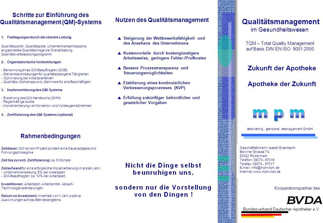 m p m Qualitätsmanagement Zukunft der Apotheke Apotheke der Zukunft