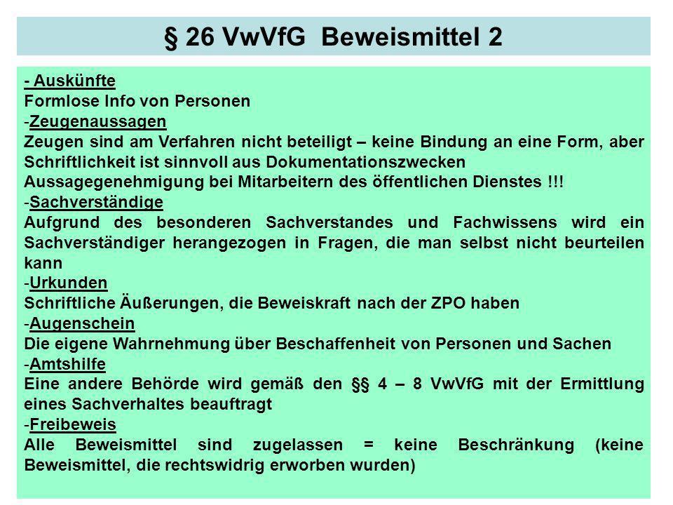 § 26 VwVfG Beweismittel 2 - Auskünfte Formlose Info von Personen