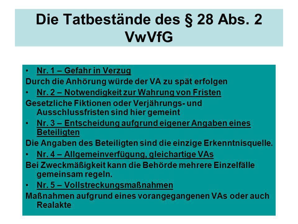 Die Tatbestände des § 28 Abs. 2 VwVfG