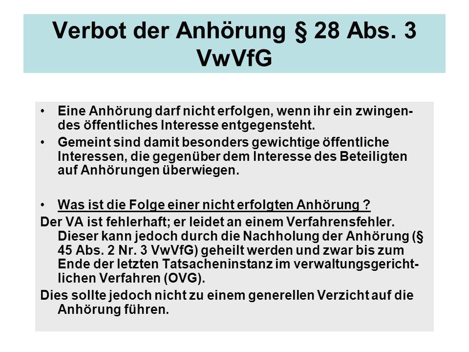 Verbot der Anhörung § 28 Abs. 3 VwVfG