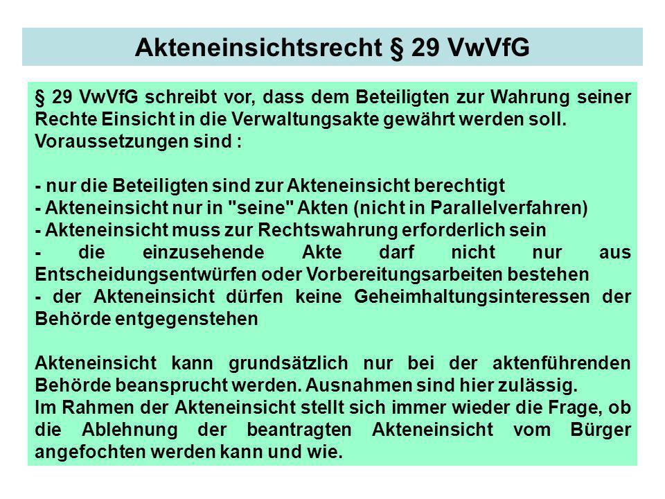 Akteneinsichtsrecht § 29 VwVfG