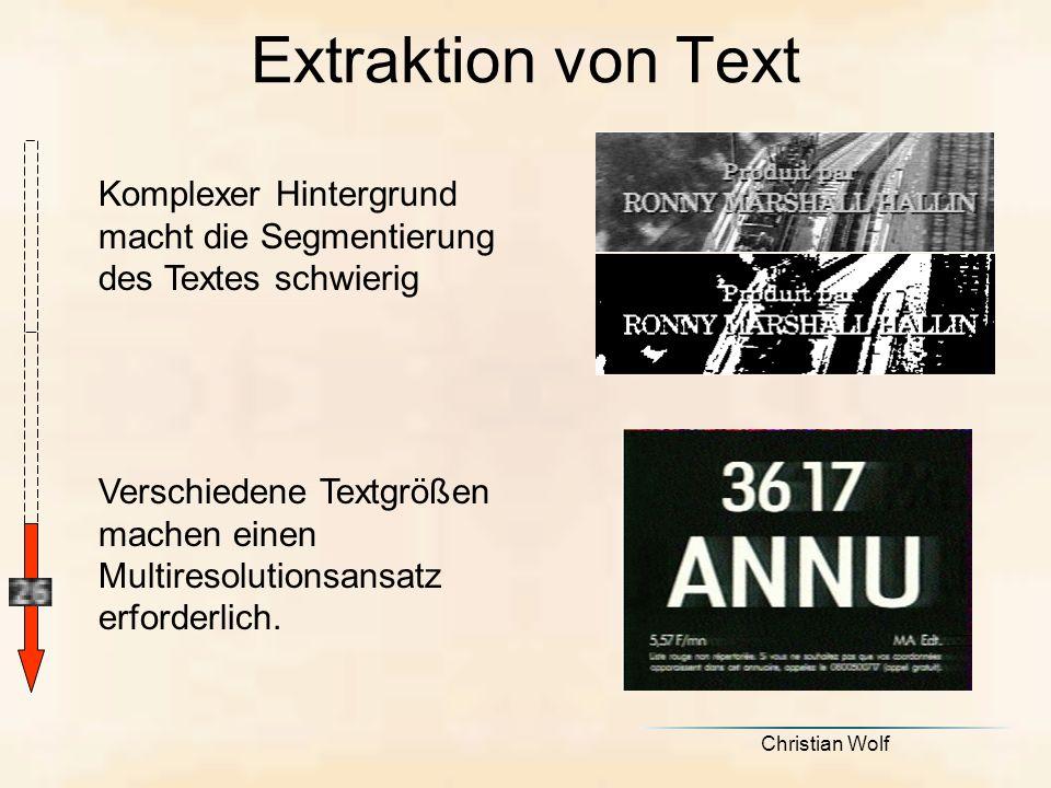 Extraktion von Text Komplexer Hintergrund macht die Segmentierung des Textes schwierig.