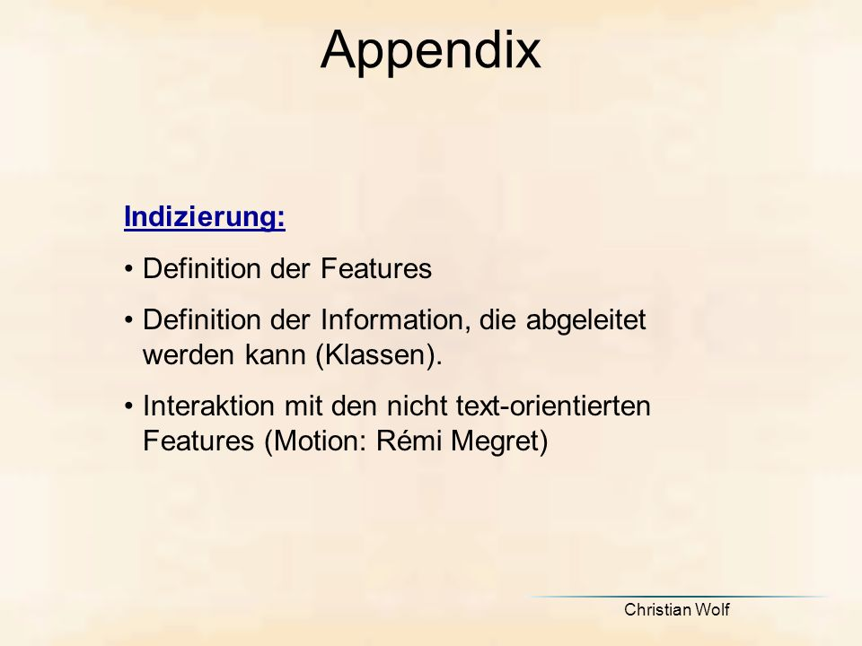 Appendix Indizierung: Definition der Features
