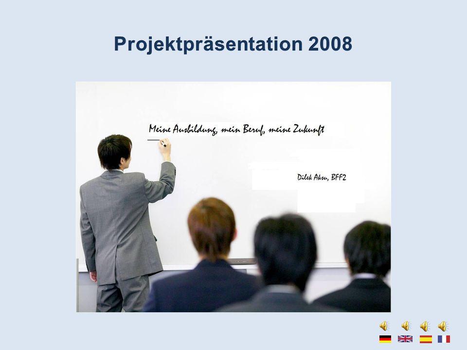 Projektpräsentation 2008