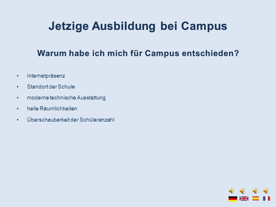 Jetzige Ausbildung bei Campus