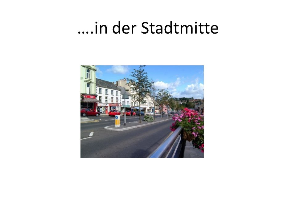 ….in der Stadtmitte