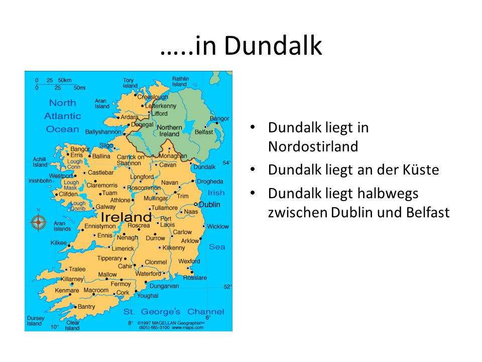 …..in Dundalk Dundalk liegt in Nordostirland
