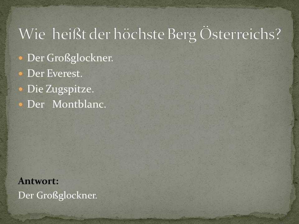 Wie heißt der höchste Berg Österreichs