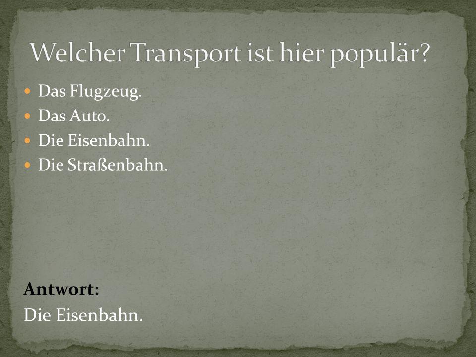 Welcher Transport ist hier populär