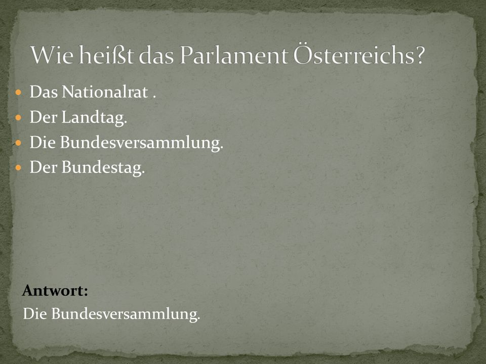 Wie heißt das Parlament Österreichs