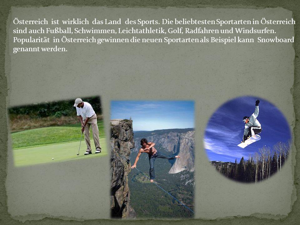Österreich ist wirklich das Land des Sports