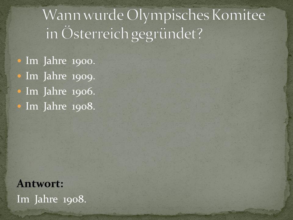 Wann wurde Olympisches Komitee in Österreich gegründet