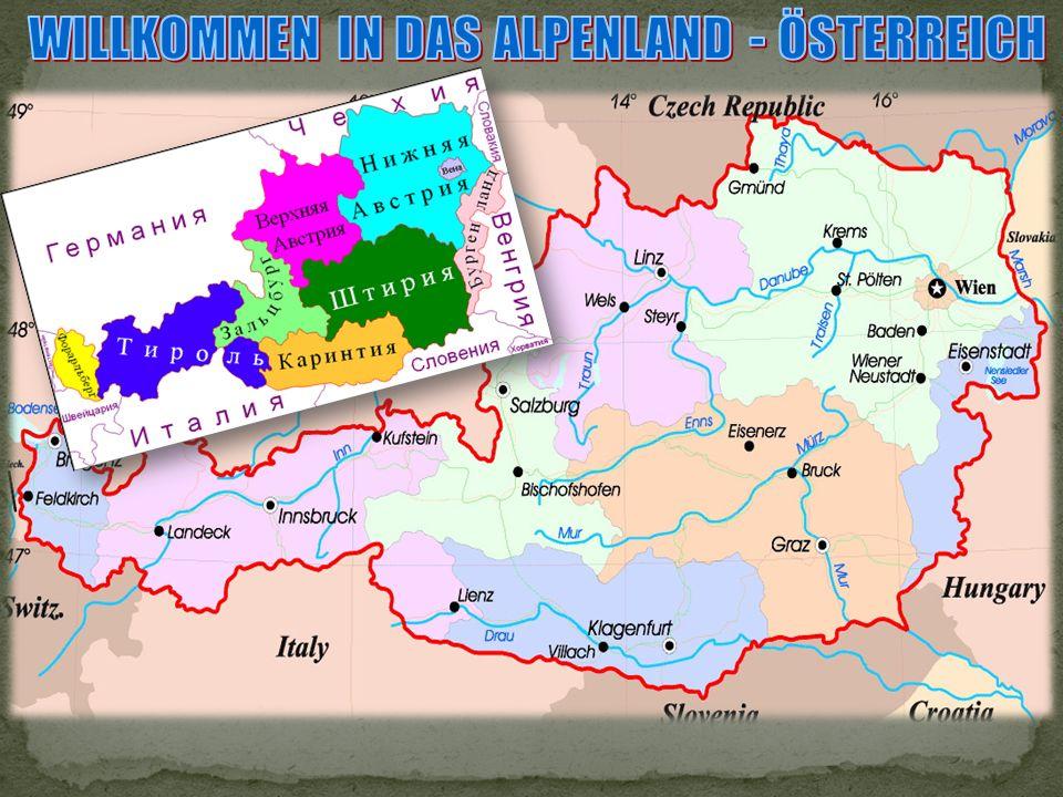 WILLKOMMEN IN DAS ALPENLAND - ÖSTERREICH