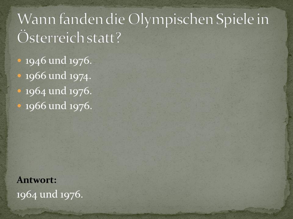 Wann fanden die Olympischen Spiele in Österreich statt