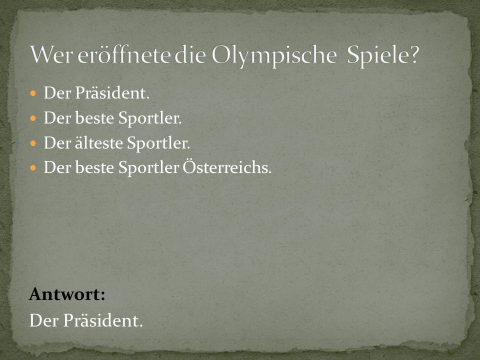 Wer eröffnete die Olympische Spiele
