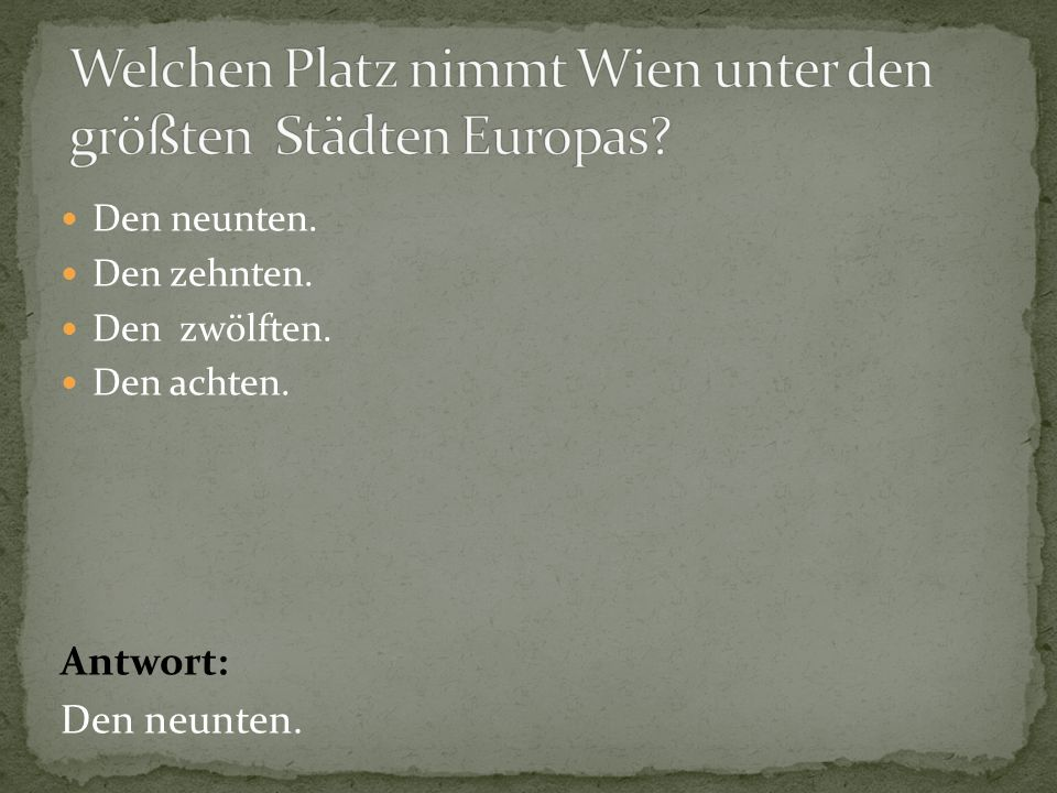Welchen Platz nimmt Wien unter den größten Städten Europas