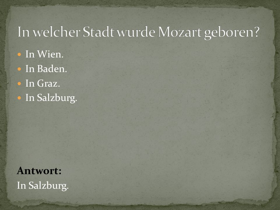 In welcher Stadt wurde Mozart geboren