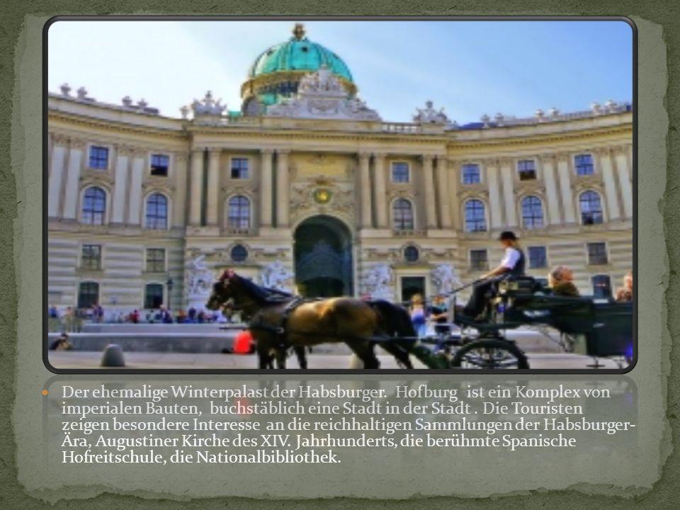 Der ehemalige Winterpalast der Habsburger
