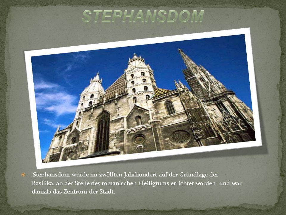 Stephansdom Stephansdom wurde im zwölften Jahrhundert auf der Grundlage der.