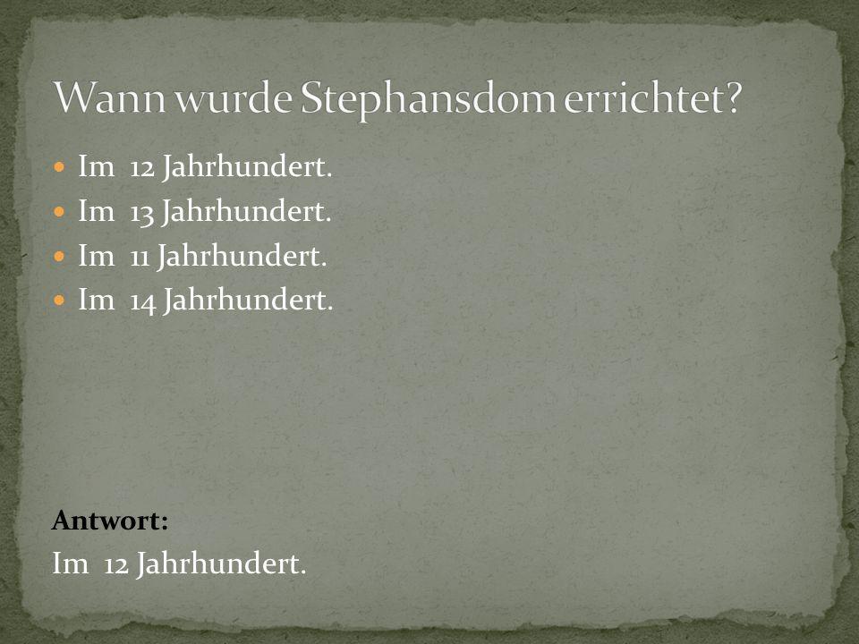 Wann wurde Stephansdom errichtet