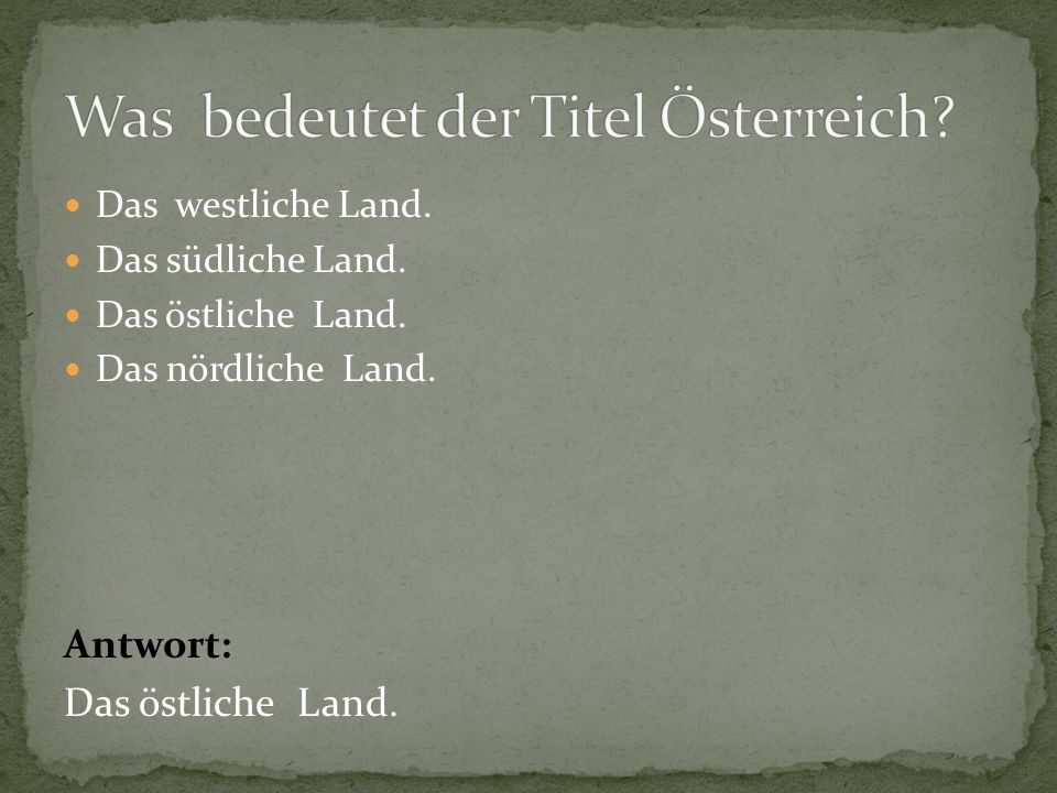 Was bedeutet der Titel Österreich