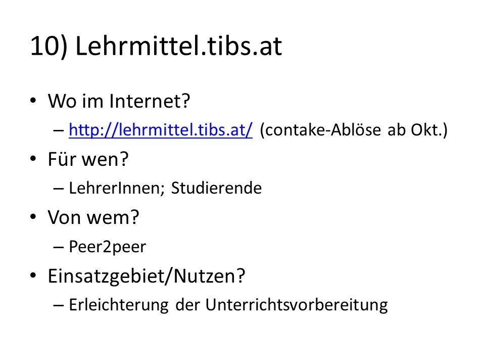 10) Lehrmittel.tibs.at Wo im Internet Für wen Von wem